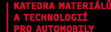 Katedra materiálů a technologií pro automobily